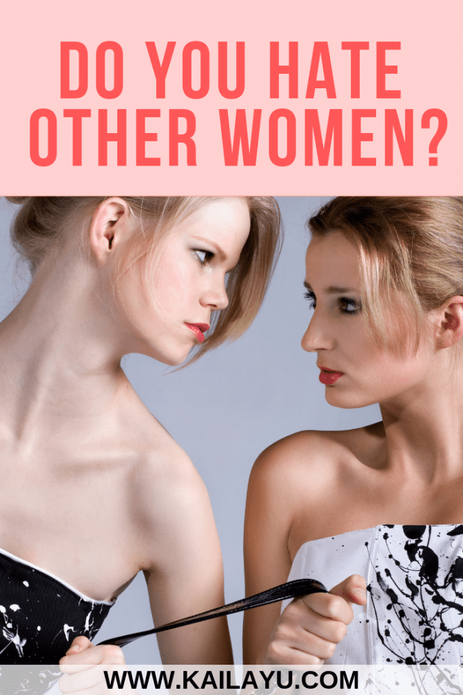 Do you hate other women_